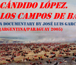 Undermining the Logic of War: Reflections on Paintings and Film of the Paraguayan War